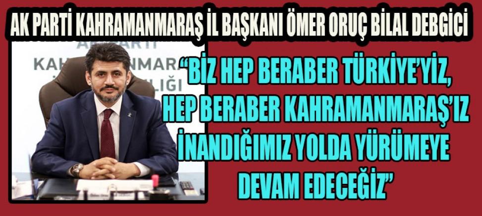 BAŞKAN DEBGİCİ, 'GÖNÜL SEFERLİĞİ' KAMPANYASINA DAVET ETTİ